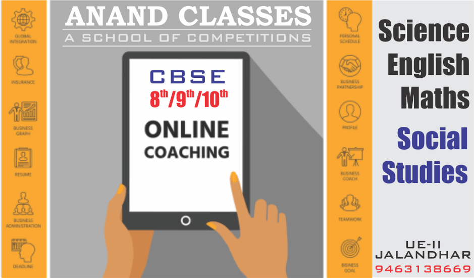 CALL 9463138669, ANAND CLASSES–ONLINE COACHING CLASSES FOR CBSE ICSE CLASS 8TH/VIII SCIENCE IN JALANDHAR.
